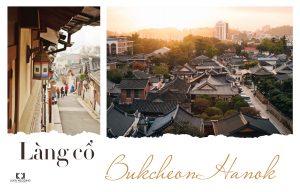 Địa điểm chụp ảnh cưới tại Hàn Quốc - Làng cổ Bukcheon Hanok